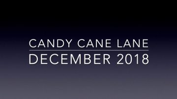Candy Cane Lane 2018 – Pacific Grove, CA