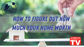 How to figure out how much your home is worth