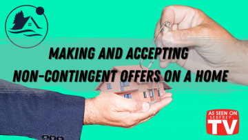 Making and Accepting Non-Contingent Offers on a Home