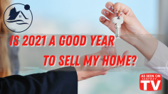 Is 2021 a Good Year to Sell my Home?