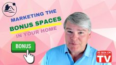 Marketing the BONUS SPACES in your Home
